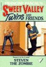 Steven the Zombie (Sweet Valley Twins)