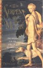 The Serpent and the Moon : Two Rivals for the Love of a Renaissance King