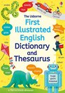 First Illustrated Dictionary and Thesaurus    JANE BINGHAM