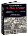 The Works of Geoffrey Chaucer The William Morris Kelmscott Chaucer With Illustrations by Edward Burne-Jones