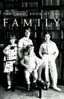 The Granta Book of the Family