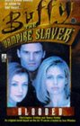 Blooded (Buffy the Vampire Slayer, Bk 5)