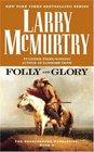 Folly and Glory : A Novel (Berrybender Narratives)
