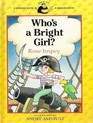 Who's a Bright Girl (Banana Book)