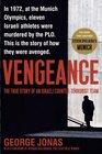 Vengeance : The True Story of an Israeli Counter-Terrorist Team