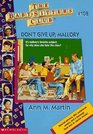 Don't Give Up, Mallory (Baby-Sitters Club)