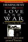 Hemingway in Love and War The Lost Diary of Agnes Von Kurowsky