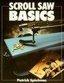 Scroll Saw Basics (Basics Series)