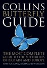Collins Butterfly Guide The Most Complete Field Guide to the Butterflies of Britain and Europe