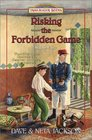 Risking the Forbidden Game Maude Cary