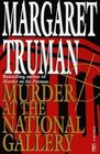 Murder at the National Gallery (Capital Crimes, Bk 13) (Large Print)