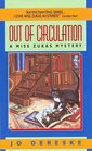 Out of Circulation (Miss Zukas, Bk 5)