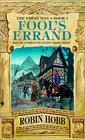 Fool's Errand (Tawny Man, Bk 1)