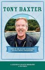 Tony Baxter First of the Second Generation of Walt Disney Imagineers