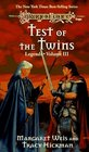Test of the Twins (Dragonlance Legends, Vol 3)