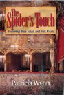 Spider's Touch : Featuring Blue Satan and Mrs. Kean (Blue Satan Mystery Series, 2)