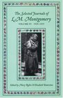 Selected Journals of L.M. Montgomery: vol. IV: 1929-1935