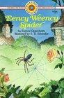 Eency Weency Spider (Bank Street Level 1*)