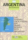 Argentina Business The Portable Encyclopedia for Doing Business With Argentina