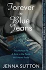 Forever in Blue Jeans (Riley O'Brien & Co.)