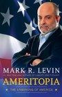 Ameritopia The Unmaking of America