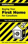 CliffsNotes Buying Your First Home for Canadians