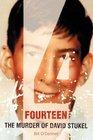 Fourteen: The Murder of David Stukel