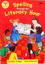Spelling Through the Literacy Hour Year 1