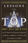 Lessons from the Top  The 50 Most Successful Business Leaders in Americaand What You Can Learn From Them