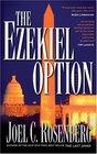 The Ezekiel Option (Political Thrillers, Bk 3)