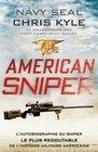American Sniper  l'autobiographie du sniper le plus redoutable de l'histoire militaire amricaine