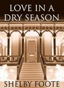 Love in a Dry Season Library Edition