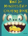 What Do Monsters Eat A Rhyming Children's Coloring Book