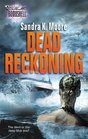 Dead Reckoning (Silhouette Bombshell, No 100)
