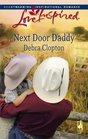 Next Door Daddy (Love Inspired, No 428)