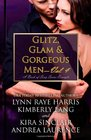 Glitz Glam  Gorgeous Men  Volume 4 A Book of Sexy Series Excerpts