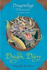 The Dragon Diary Dragonology Chronicles Volume 2
