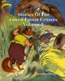 Stories of the Green Forest Critters Volume 3