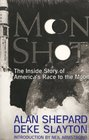 Moon Shot : The Inside Story of America's Race to the Moon