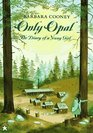 Only Opal The Diary of a Young Girl