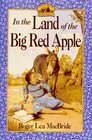In the Land of the Big Red Apple (Little House: The Rose Years, Bk 3)