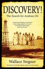 Discovery The Search for Arabian Oil