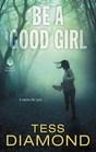Be a Good Girl (FBI, Bk 3)