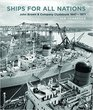 Ships for All Nations John Brown  Company Clydebank 1847-1971