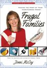 Frugal Families Making the Most of Your Hard-Earned Money