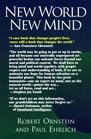 New World New Mind Moving Toward Conscious Evolution