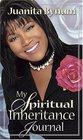 My Spiritual Inheritance Journal