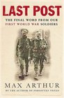 Last Post: The Final Word from Our First World War Soldiers (Weidenfeld & Nicolson)
