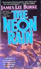 The Neon Rain (Dave Robicheaux,  Bk 1)