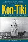 Kon-Tiki Across the Pacific in a Raft
